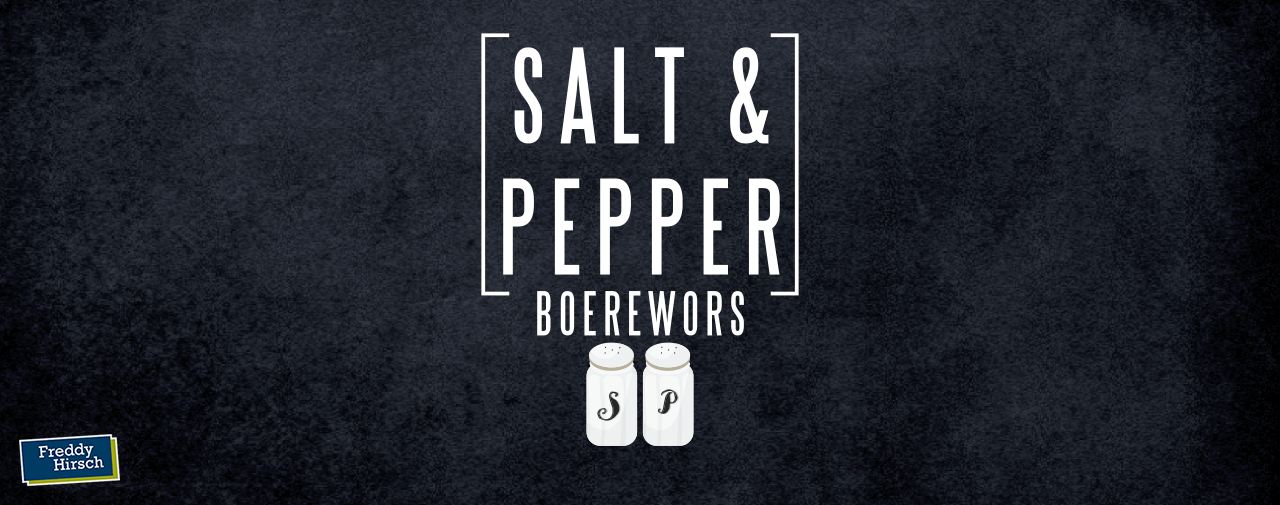 Salt and Pepper Boerewors: Sounds good, tastes better
